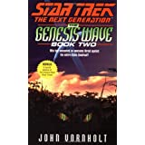 The Genesis Wave: Bk. 2 (Star Trek: The Next Generation)by John Vornholt