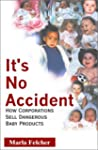 It's No Accident: How Corporations Se...