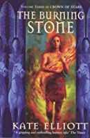 The Burning Stone (Crown of Stars, Book 3)