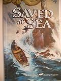 Saved at Sea.. A Beka Book Reader..grade 4
