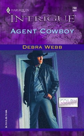 Image for Agent Cowboy (The Colby Agency, Book 18) (Harlequin Intrigue Series #768)