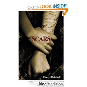 FREE KINDLE BOOK: Scars by Cheryl Rainfield Publisher: WestSide Books (May 1, 2012)