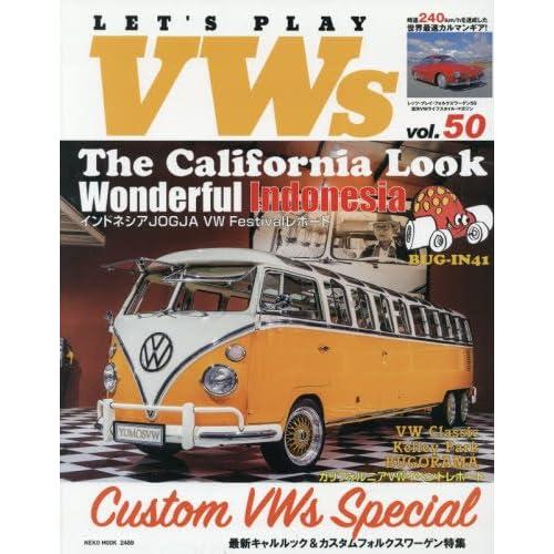 LET'S PLAY VWs(レッツプレイフォルクスワーゲン) Vol.50 (NEKO MOOK)