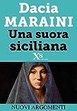 Una suora siciliana (XS Mondadori)