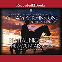 Brutal Night of the Mountain Man Audiobook by William W. Johnstone, J. A. Johnstone Narrated by Jack Garrett
