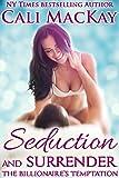 Seduction and Surrender (The Billionaire's Temptation Series, Book 1)