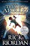 The Hidden Oracle: The Trials of Apollo ...