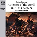 A History of the World in 10 1/2 Chapters | Julian Barnes