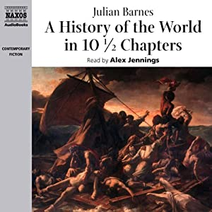A History of the World in 10 1/2 Chapters | [Julian Barnes]