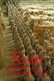 Paul Mooney Xi'an, Shaanxi and the Terracotta Army (Odyssey Xian & Shaanxi)