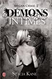 Megan Chase, Tome 2 : Démons intimes