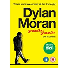 Yeah Yeah: Live in london  by Dylan Moran Narrated by Dylan Moran