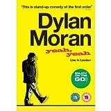 Yeah Yeah: Live in london ~ Dylan Moran
