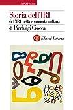 img - for Storia dell'IRI. 6. L'IRI nella economia italiana (Italian Edition) book / textbook / text book