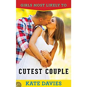 Cutest Couple: Girls Most Likely To, Book 2 | [Kate Davies]
