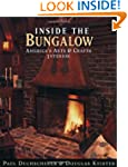 Inside the Bungalow: America's Arts a...