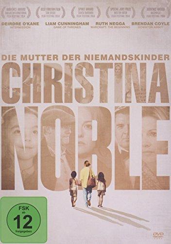 Christina Noble - Die Mutter der Niemandskinder (Kinofassung)