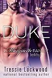 Duke (The Marquette Family Book Four)