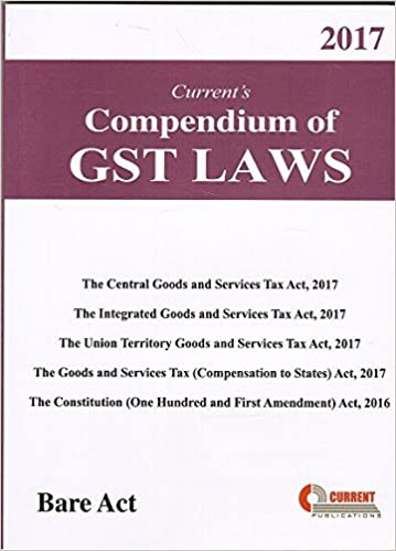 Compendium of GST Law Bare Act 2017