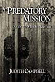 A Predatory Mission (The Olympia Brown Mysteries)