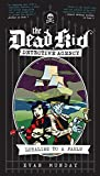 Loyalist to a Fault (The Dead Kid Detective Agency)