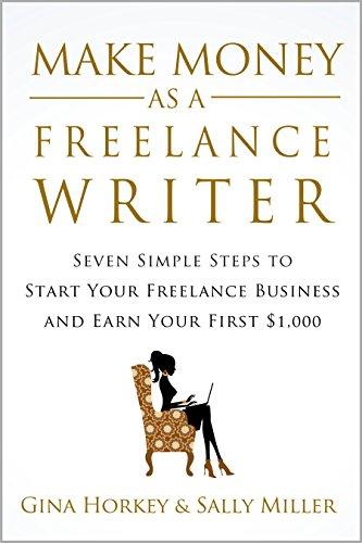 Make Money As A Freelance Writer by Gina Horkey & Sally Miller ebook deal