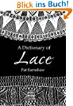 A Dictionary of Lace (Dover Fashion a...