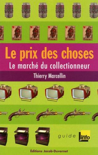 Le prix des choses (French Edition)