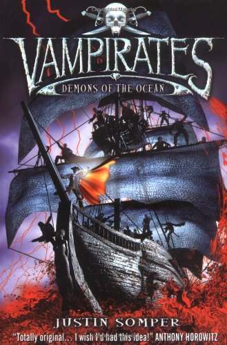 Vampirates: Demon of the Ocean by Justin Somper