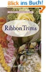 Ribbon Trims: An Embellishment Idea B...