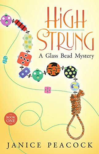 High Strung, A Glass Bead Mystery by Janice Peacock ebook deal