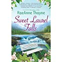 Sweet Laurel Falls (       UNABRIDGED) by RaeAnne Thayne Narrated by Claire Christie