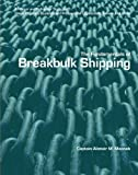 9780558866365: The Fundamentals of BreakBulk Shipping: A Primer and Refresher Study for Global Logistics Students and Professional Logisticians, Ashore and Afloat