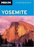 cover of Moon Handbooks Yosemite (Moon Handbooks)