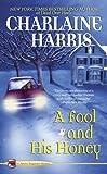 A Fool and His Honey (An Aurora Teagarden Mystery Book 6)