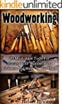 Woodworking: 20 Must-Have Tools For S...