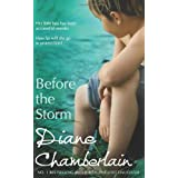 Before the Storm (MIRA)by Diane Chamberlain