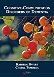 Cognitive-Communication Disorders of Dementia