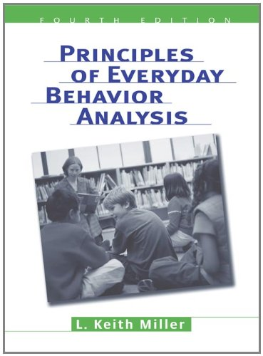 Principles of Everyday Behavior Analysis (with Printed...