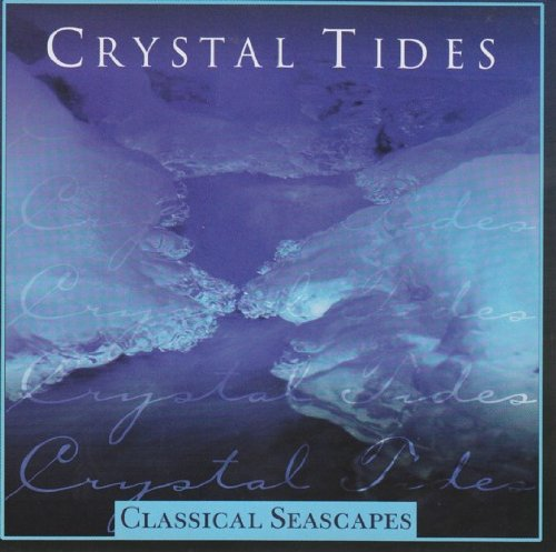 Classical Seascapes: Crystal Tides