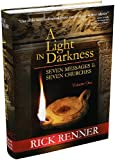 A Light in Darkness Vol. 1: Seven Messages To The Seven Churches (0977945987) by Rick Renner