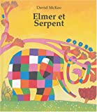 """Afficher """"Elmer et le serpent"""""""