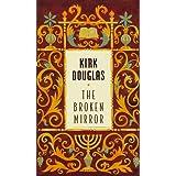 The Broken Mirror ~ Kirk Douglas