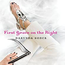 First Grave on the Right: Charley Davidson, Book 1 (       UNABRIDGED) by Darynda Jones Narrated by Lorelei King