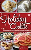 Holiday Cookies: 14 New and Delicious Cookie Recipes (including one for Fido)!