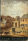 The Unfinished Nation: A Concise History of the American People : To 1877 (0070078718) by Brinkley, Alan