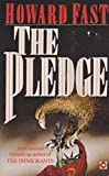 The Pledge (0340509236) by Howard Fast