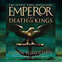 EMPEROR: The Death of Kings, Book 2 (Unabridged) Audiobook by Conn Iggulden Narrated by Robert Glenister