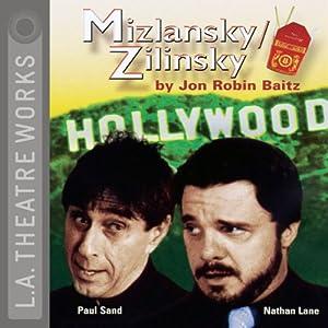 Mizlansky/Zilinsky | [Jon Robin Baitz]