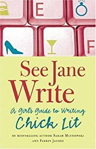 Cover of &quot;See Jane Write: A Girl's Guide ...